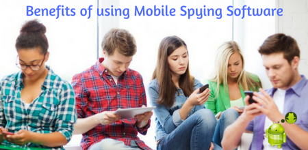 Benefits of using Mobile Spying Software