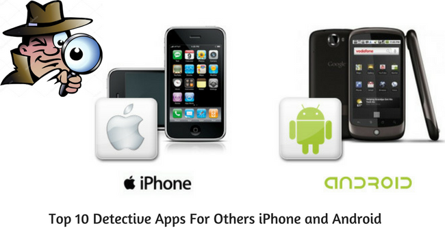 Top 10 Detective Apps For Others iPhone and Android