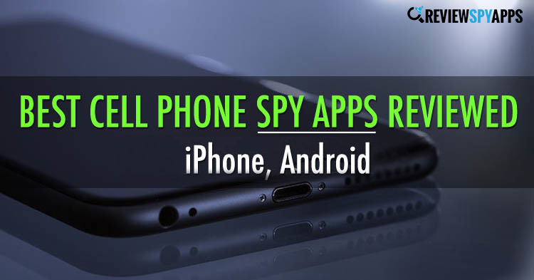 Best Spy Apps for Android and iPhone