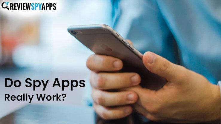 Do Spy Apps Really Work?