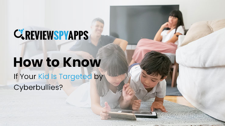 how-to-know-if-your-kid-is-targeted-by-cyberbullies